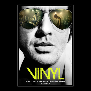 Various Artists - VINYL: Music From The HBO® Original Series - Vol. 1