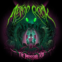 Aesop Rock - The Impossible Kid (Explicit)