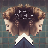 Robin McKelle - The Looking Glass