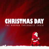The Mormon Tabernacle Choir - Christmas Day