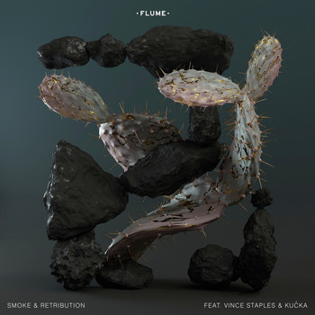 Flume - Smoke & Retribution (feat. Vince Staples & Kučka) (Explicit)