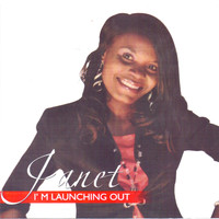 Janet - I'm Launching Out