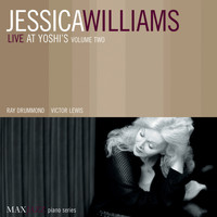 Jessica Williams - Live at Yoshi's, Vol. 2