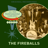 The Fireballs - All Time Instrumental Greats