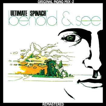 Ultimate Spinach - Ultimate Spinach - Behold & See - Original Mono Mix - 2