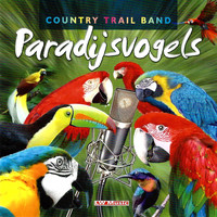 Country Trail Band - Paradijsvogels