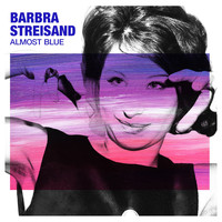 Barbra Streisand - Almost Blue