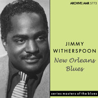 Jimmy Witherspoon - New Orleans Blues