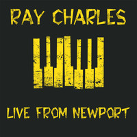 Ray Charles - Live from Newport