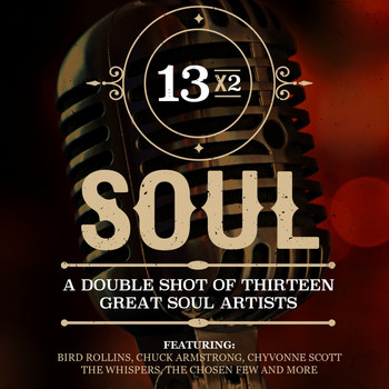 Various Artists - 13x2 Soul - A Double Shot of Thirteen Great Soul Artists