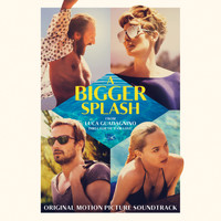 Various Artists - A Bigger Splash (Original Motion Picture Soundtrack)
