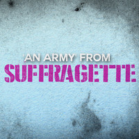 "L'Orchestra Cinematique - An Army (From ""Suffragette"")"