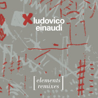 Ludovico Einaudi - Elements (The Remixes)