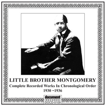 Little Brother Montgomery - Little Brother Mongomery (1930-1936)