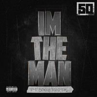 50 Cent - I'm The Man (Explicit)