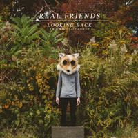 Real Friends - Looking Back