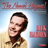 Dick Haymes - The Name's Haymes!