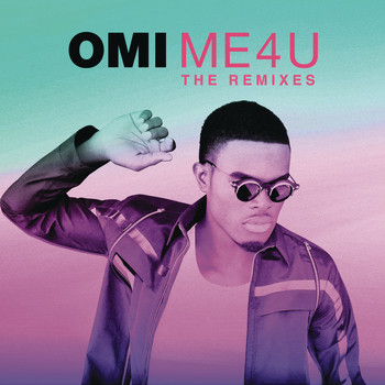 Omi - Me 4 U: The Remixes