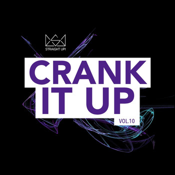 Various Artists - Crank It Up Vol. 10
