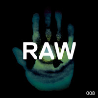 Rob Hes - Raw 008