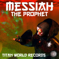 The Prophet - Messiah