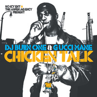 Gucci Mane - Chicken Talk (Explicit)