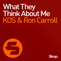 KOS & Ron Carroll - What They Think About Me