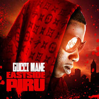 Gucci Mane - East Side Piru (Explicit)