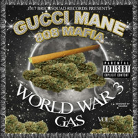 Gucci Mane - World War 3 (Gas) (Explicit)