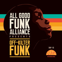 All Good Funk Alliance - Off-Kilter Funk