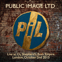 Public Image Ltd - Live at O2 Shepherd's Bush Empire