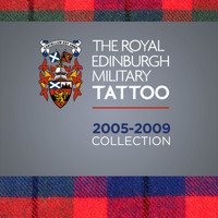 Various Artists - The Royal Edinburgh Military Tattoo 2005 - 2009 Collection