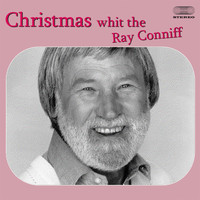 Ray Conniff Singers - Christmas with the Ray Conniff Singers Medley: Jingle Bells / Silver Bells / Frosty the Snowman / Wh