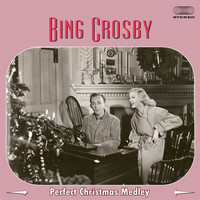Bing Crosby - Perfect Christmas Medley: Santa Claus Is Coming To Town / White Christmas / Jingle Bells / Have Your