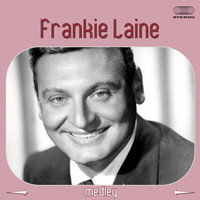 Frankie Laine - Frankie Laine Medley: Rawhide / Gunfight at the OK Corral / The 3:10 to Yuma / Gunslinger / North to