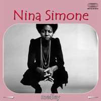 Nina Simone - Nina Simone Medley: My Baby Just Cares for Me / For All We Know / Something to Live for / Solitude /