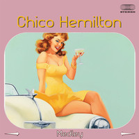"Chico Hamilton - Ellington Suite Medley: Take The ""A"" Train & Perdido / Everything But You  / Lucky So And So / Azure"