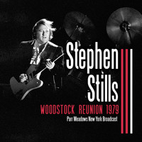 Stephen Stills - Woodstock Reunion 1979 (Live)