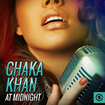 Chaka Khan - Chaka Khan at Midnight