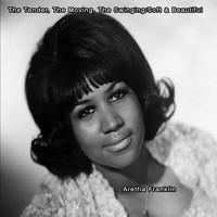 Aretha Franklin - The Tender, The Moving, The Swinging/Soft & Beautiful - Aretha Frankiln