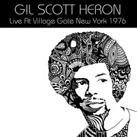 Gil Scott Heron - Live At Village Gate New York 1976