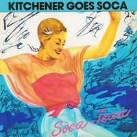 Lord Kitchener - Kitchener Goes Soca