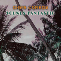 Chris Connor - Sounds Fantastic