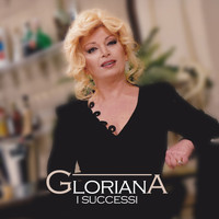 Gloriana - I successi
