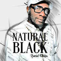 Natural Black - Natural Black : Special Edition