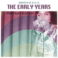 Hortense Ellis - The Early Years (Platinum Edition)