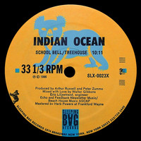 Indian Ocean - School Bell / Treehouse