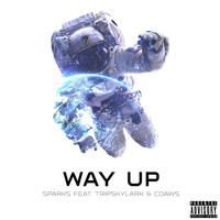 Sparks - Way Up (feat. Tripskylark & CDaws)
