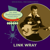 Link Wray - All Time Instrumental Greats