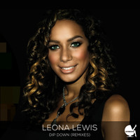 Leona Lewis - Dip Down (Remixes)